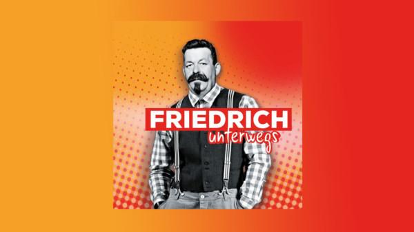 Logo der Podcast-Reihe Friedrich Unterwegs